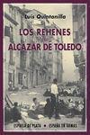 REHENES DEL ALCÁZAR DE TOLEDO LOS