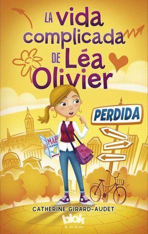 LA VIDA COMPLICADA DE LÉA OLIVIER. 1. PERDIDA