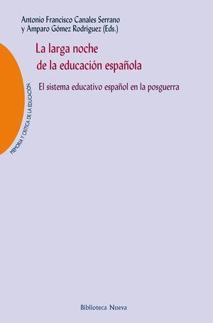 LA LARGA NOCHE DE LA EDUCACION ESPAÑOLA