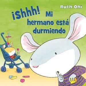 ¡SHHH! MI HERMANO ESTÁ DURMIENDO