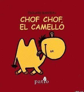 CHOF HOF, EL CAMELLO