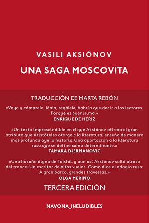 LA SAGA MOSCOVITA