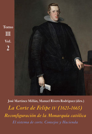 EL SISTEMA DE CORTE. CONSEJOS Y HACIENDA TOMO III VOL. 2