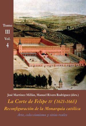 ARTE, COLECCIONISMO Y SITIOS REALES TOMO III VOL. 4