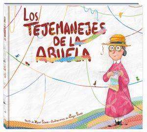 LOS TEJEMANEJES DE LA ABUELA
