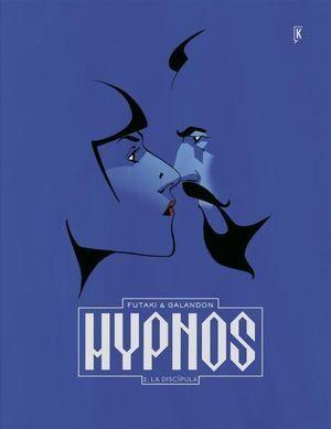 HYPNOS 02. LA DISCIPULA