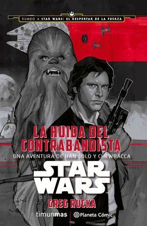 STAR WARS: LA HUIDA DEL CONTRABANDISTA
