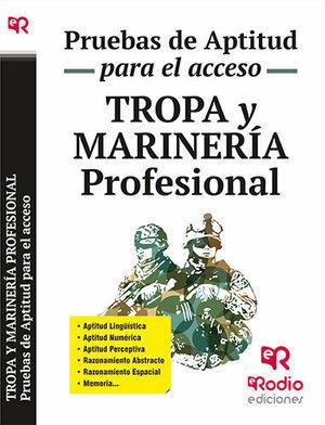 2016 TROPA Y MARINERÍA PROFESIONAL. PRUEBAS DE APTITUD PARA EL ACCESO.
