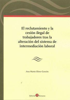RECLUTAMIENTO Y LA CESIÓN ILEGAL DE TRABAJADORES T