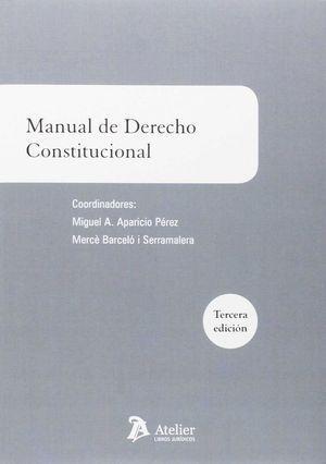 MANUAL DE DERECHO CONSTITUCIONAL 3ªED ATELIER 2016