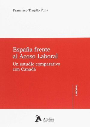 ESPAÑA FRENTE AL ACOSO LABORAL