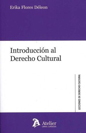 INTRODUCCIÓN AL DERECHO CULTURAL.