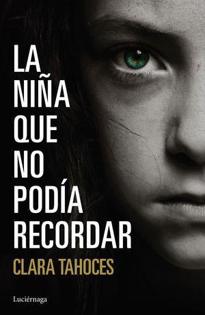 LA NIÑA QUE NO PODIA RECORDAR