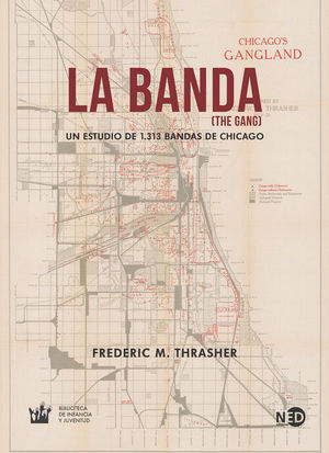 BANDA (THE GANG), LA