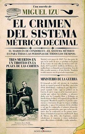 CRIMEN DEL SISTEMA MÉTRICO DECIMAL, EL