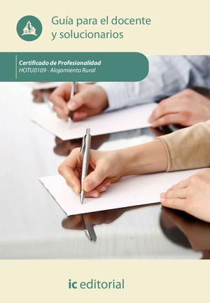 ALOJAMIENTO RURAL HOTU0109 - GUÍA PARA EL DOCENTE Y SOLUCIONARIOS