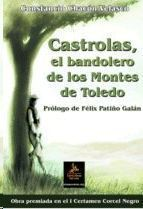 CASTROLAS EL BANDOLERO DE LOS MONTES DE TOLEDO