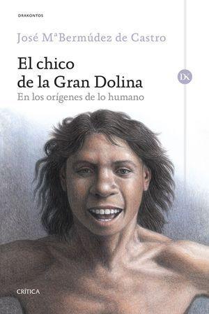 EL CHICO DE LA GRAN DOLINA