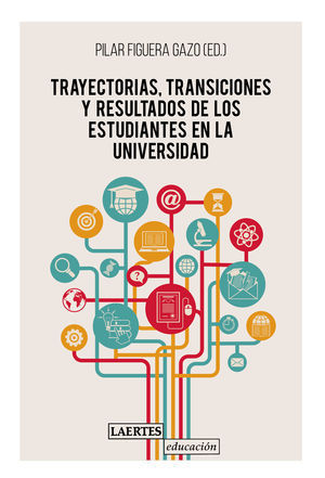 TRAYESCTORIAS TRANSICIONES Y RESULTADOS DE ESTUDIANTES UNIV