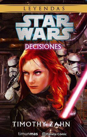 STAR WARS: DECISIONES (NOVELA)
