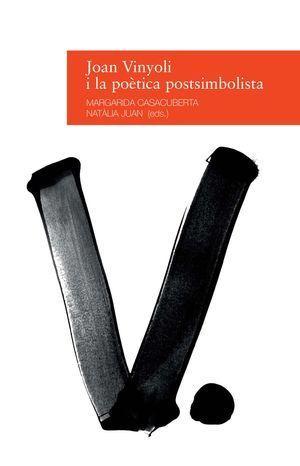 JOAN VINYOLI I LA POÈTICA POSTSIMBOLISTA