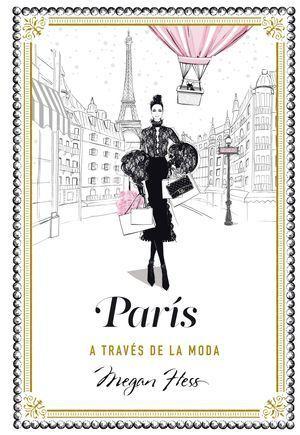 PARIS TROUGH THE FASHION EYE