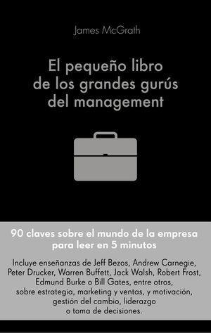 EL PEQUEÑO LIBRO DE LOS GRANDES GURÚS DEL MANAGEMENT