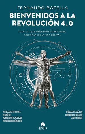 BIENVENIDOS A LA REVOLUCION 4.0