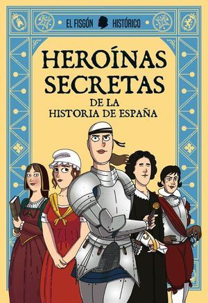 HEROÍNAS SECRETAS