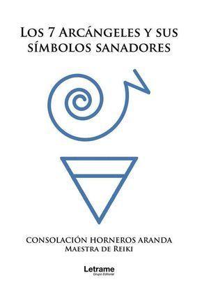 LOS 7 ARCÁNGELES Y SUS SÍMBOLOS SANADORES