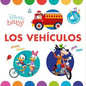 DISNEY BABY. LOS VEHÍCULOS. LIBRO CON SONIDOS