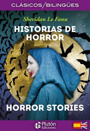 HISTORIAS DE HORROR / HORROR STORIES