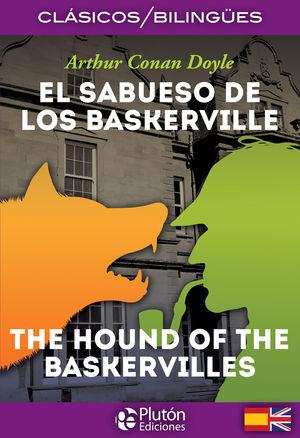EL SABUESO DE LOS BASKERVILLE / THE HOUND OF THE BASKERVILLES
