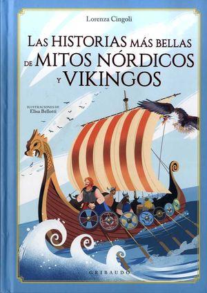 HISTORIAS MAS BELLA DE MITOS NORDICO Y VIKINGOS, LAS