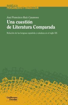 UNA CUESTIÓN DE LITERATURA COMPARADA