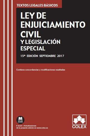 LEY DE ENJUICIAMIENTO CIVIL Y LEGISLACIÓN ESPECIAL 2017 COLEX