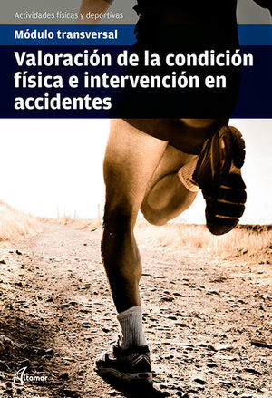 VALORACIÓN DE LA CONDICIÓN FÍSICA E INTERVENCIÓN EN ACCIDENTES 2018 ALTAMAR