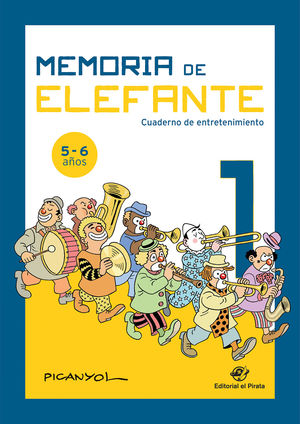 MEMORIA DE ELEFANTE: CUADERNO DE ENTRETENIMIENTO 1