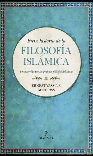 HISTORIA DE LA FILOSOFÍA ISLÁMICA