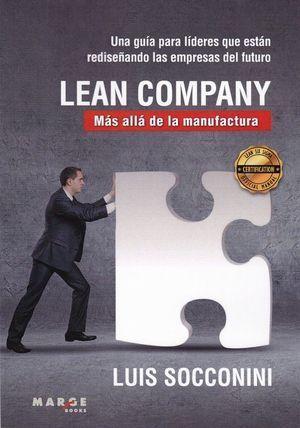 LEAN COMPANY. MAS ALLA DE LA MANUFACTURA