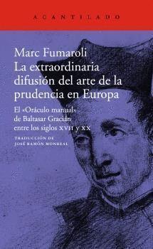 LA EXTRAORDINARIA DIFUSIÓN DEL ARTE DE LA PRUDENCIA EN EUROPA