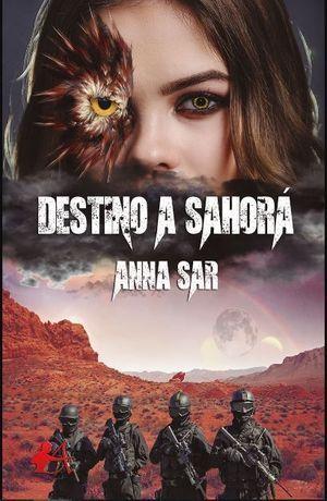 DESTINO A SAHORÁ