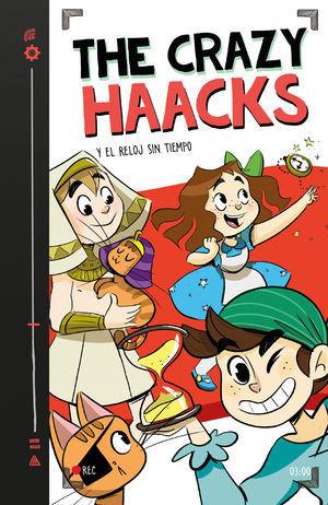 THE CRAZY HAACKS 3. THE CRAZY HAACKS Y EL RELOJ SIN TIEMPO