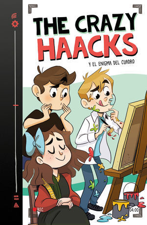 THE CRAZY HAACKS 4. THE CRAZY HAACKS Y EL ENIGMA DEL CUADRO