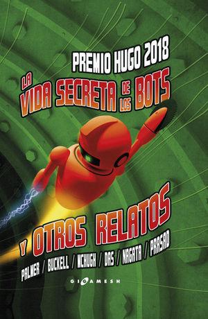 VIDA SECRETA DE LOS ROBOTS Y OTROS RELATOS
