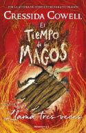 EL TIEMPO DE LOS MAGOS. LLAMA TRES VECES