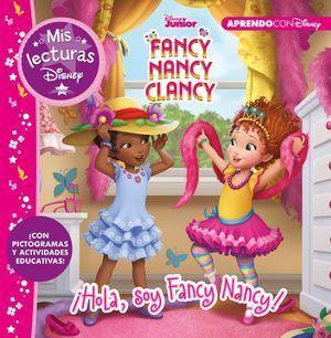 ?HOLA, SOY FANCY NANCY!