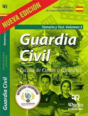 GUARDIA CIVIL. ESCALA DE CABOS Y GUARDIAS. TEMARIO Y TEST VOLUMEN 3. PRIMERA EDI