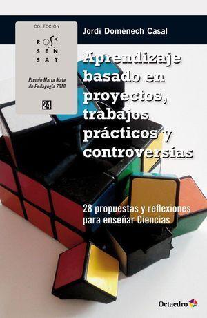 APRENDIZAJE BASADO EN PROYECTOS, TRABAJOS PRÁCTICOS Y CONTROVERSIAS
