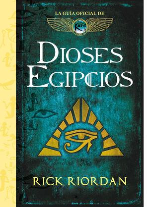 LAS CRÓNICAS DE LOS KANE, GUIA OFICIAL. DIOSES EGIPCIOS